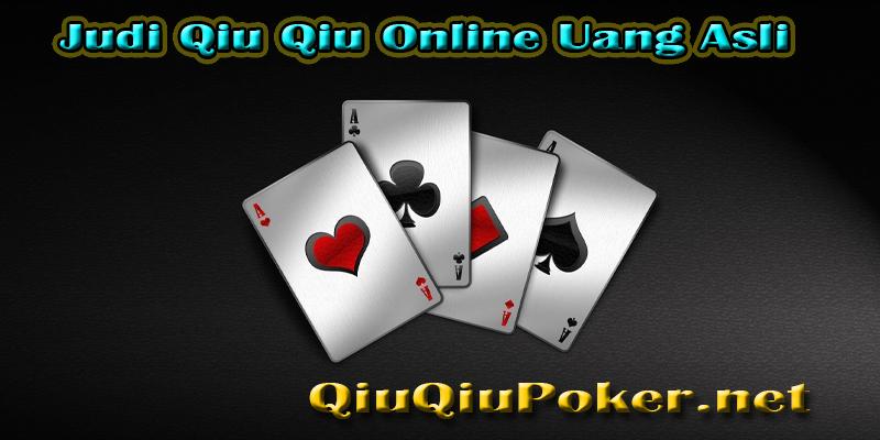 Judi Qiu Qiu Online Uang Asli
