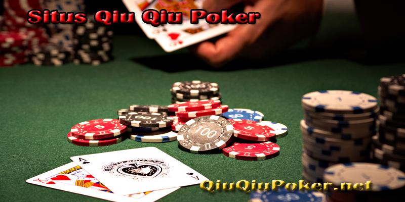 Situs Qiu Qiu Poker