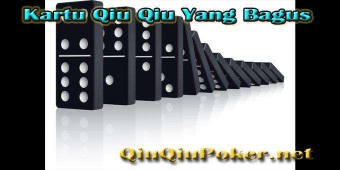 Kartu Qiu Qiu Yang Bagus