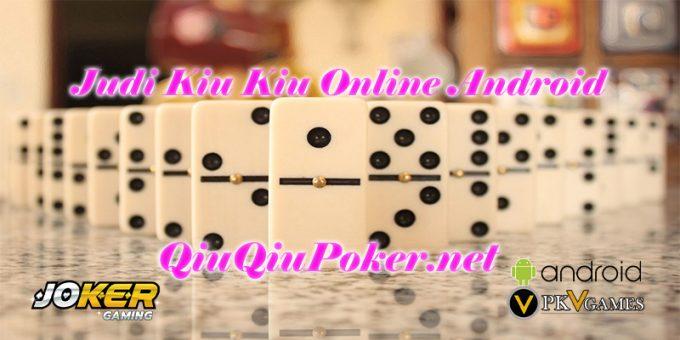 Judi Kiu Kiu Online Android